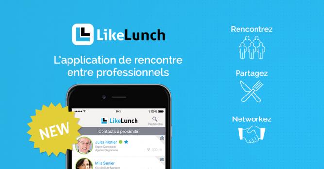 Likelunch l application de rencontre entre professionnels for Sur la table application