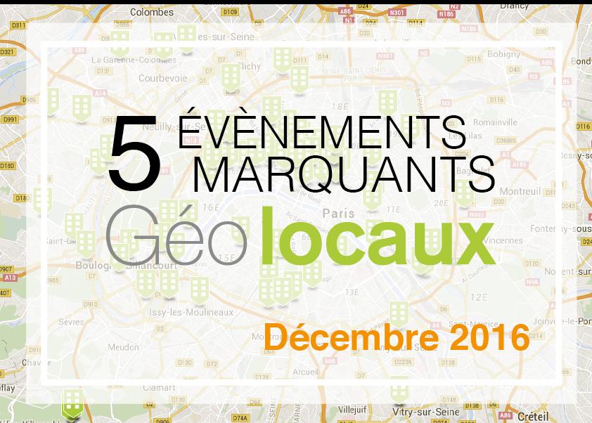Décembre 2016 : 5 évènements marquants pour Geolocaux