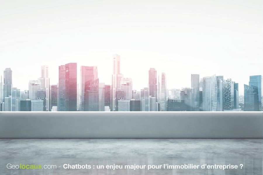 Geolocaux chatbots immobilier entreprise