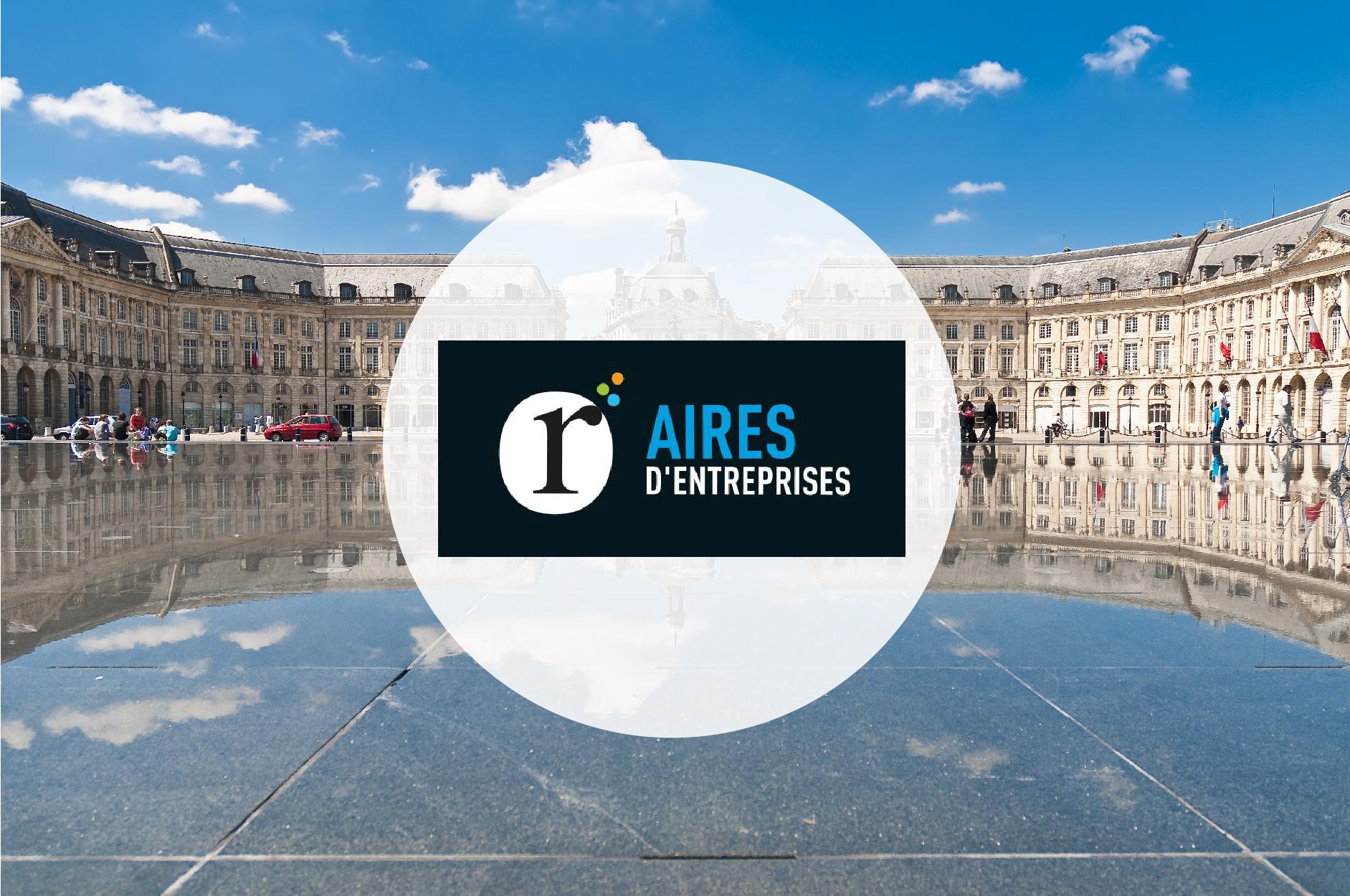 Aires d'Entreprises Bordeaux : nouveau partenaire Geolocaux